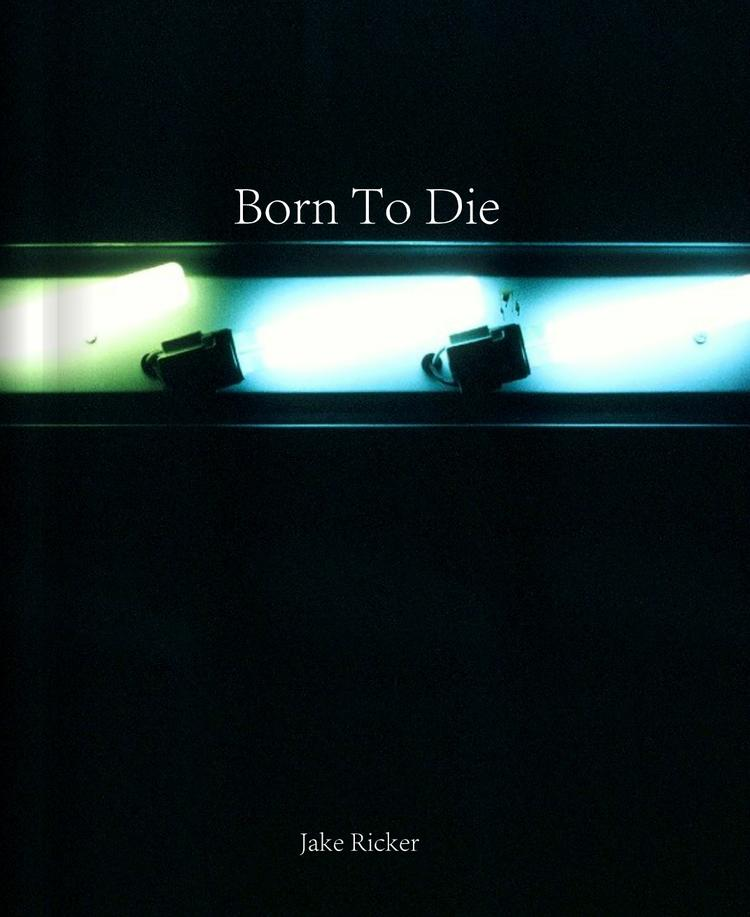 Jake Ricker's Born To Die Photo Book