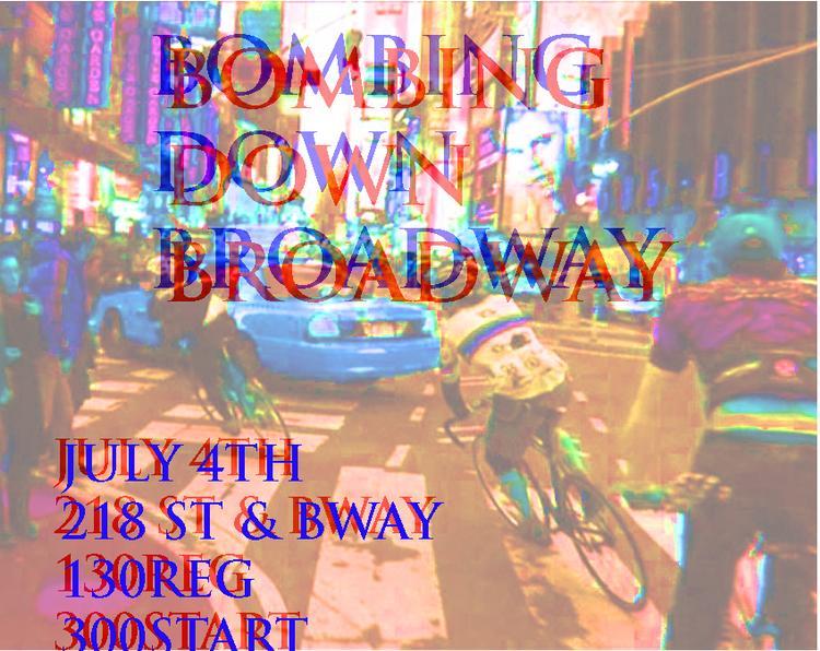 2012 NYC Bombing Down Broadway Tomorrow!