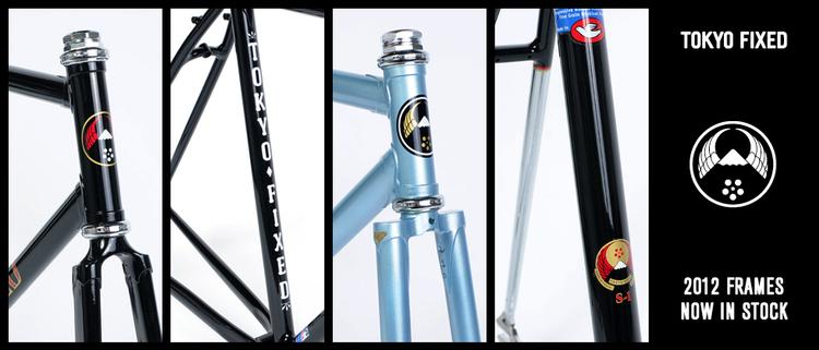Tokyo Fixed: 2012 Frames in Stock