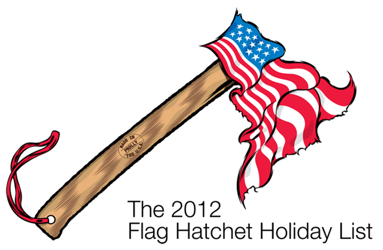 The 2012 Flag Hatchet Holiday List