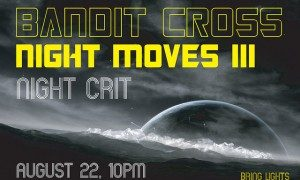 BanditCross-night-moves-iii