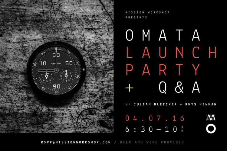 Mission Workshop and Omata Launch Party + Q&A in SF Tonight!