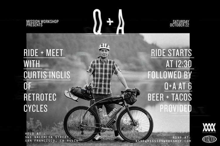 Mission Workshop: Ride + Q + A with Curtis Inglis of Retrotec