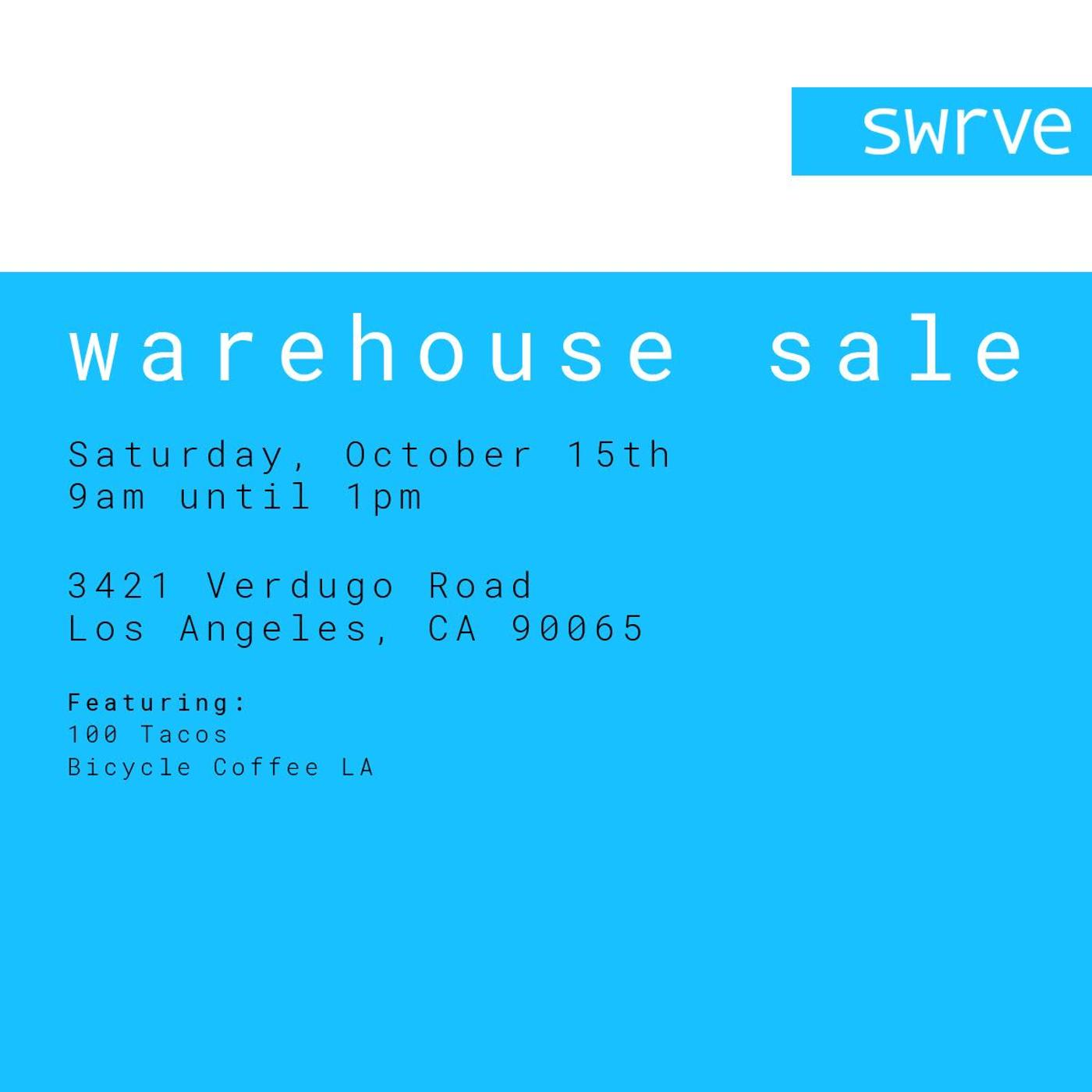 SWRVE LA Warehose Sale
