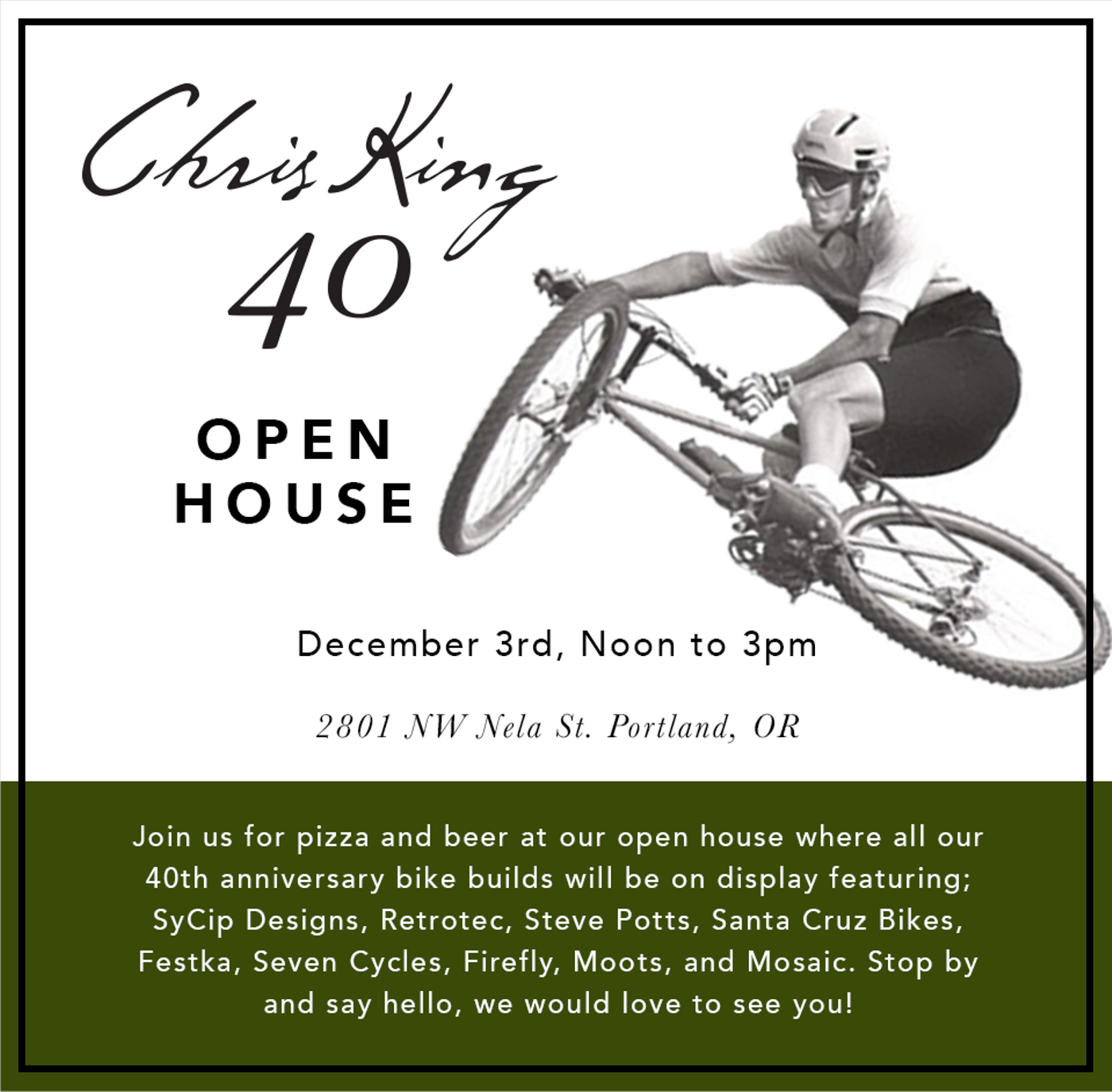 Chris King 40th Anniversary Open House Today!