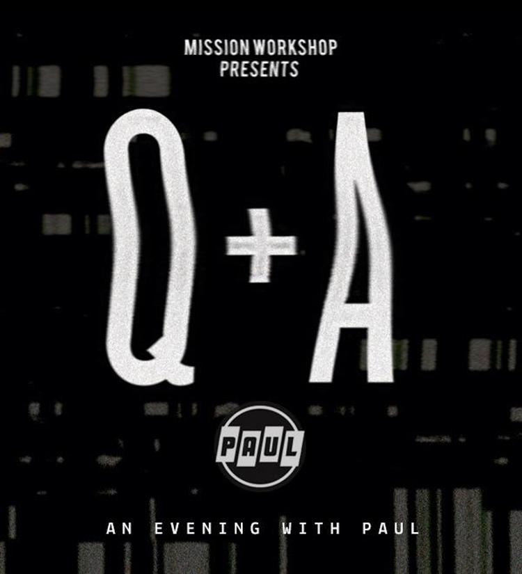 Mission Workshop Q+A with Paul Components