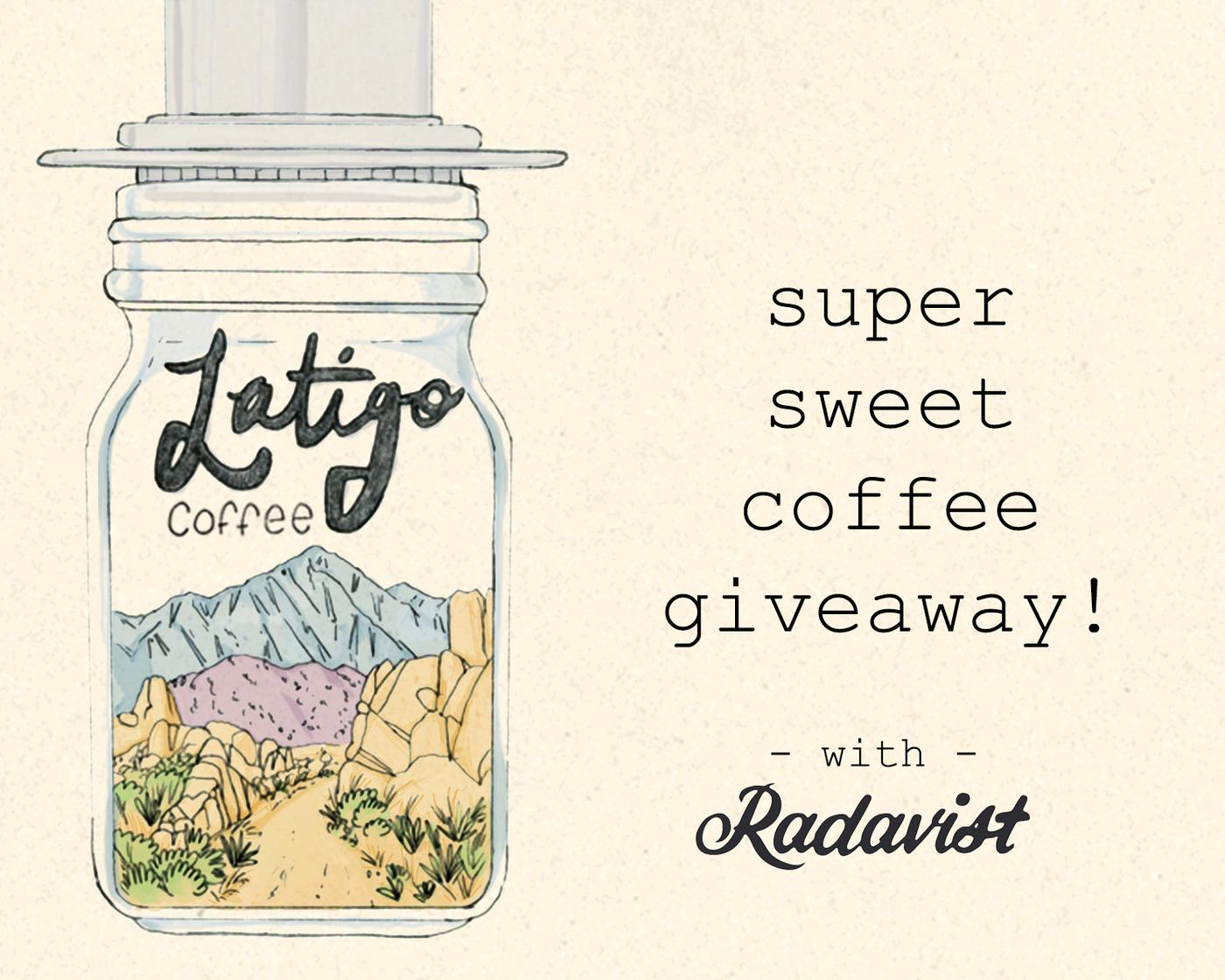 Win a FREE Coffee Subscription from Our Friends at Latigo Coffee