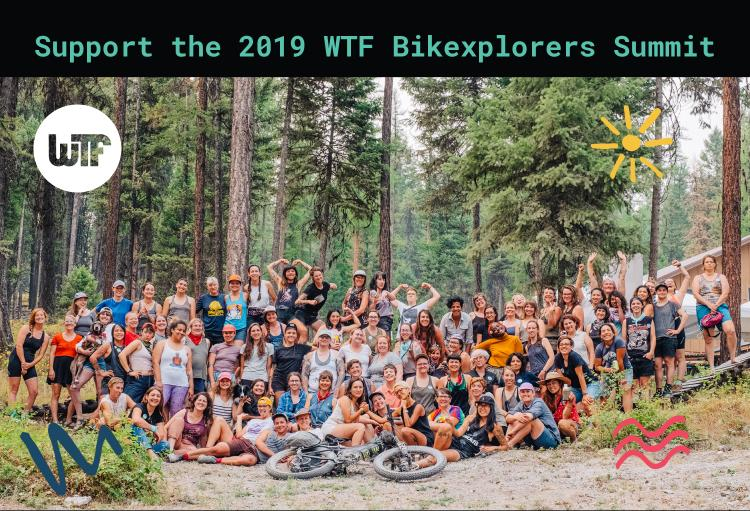 Help Support the WTF Bikexplorers