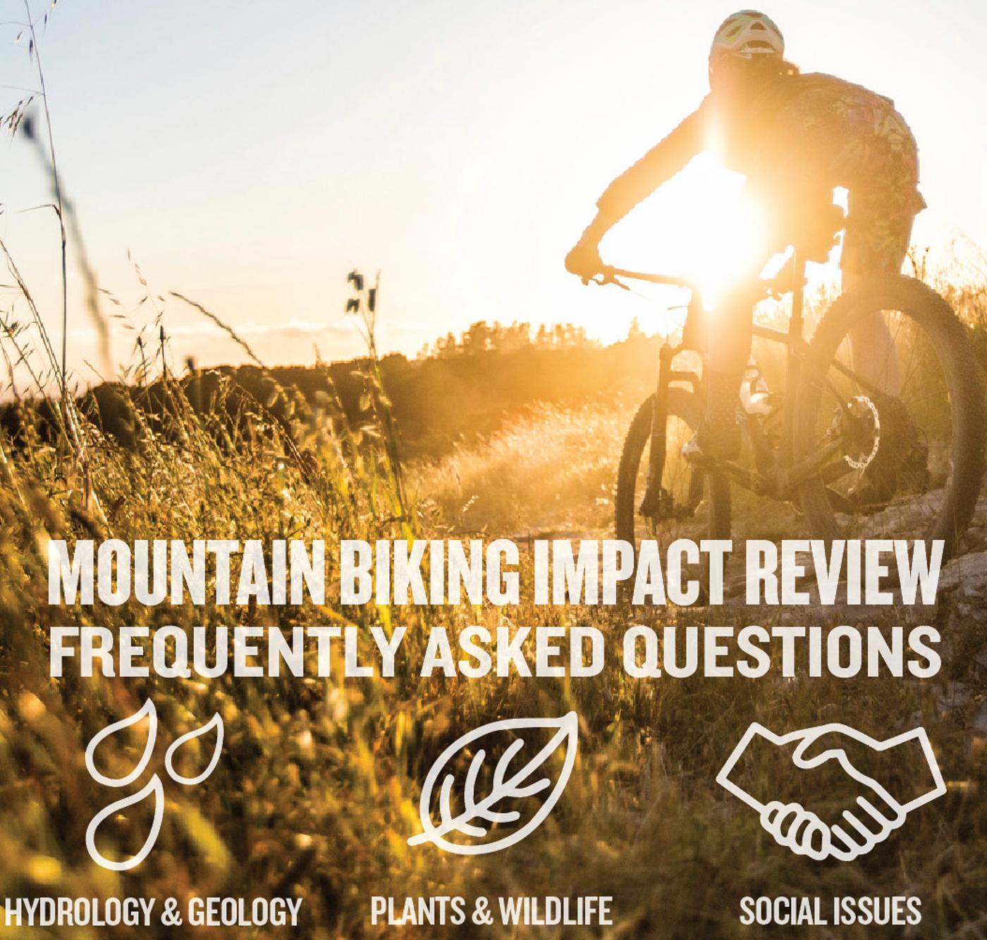 Mountain Bikers of Santa Cruz: the Mountain Biking Impact Review