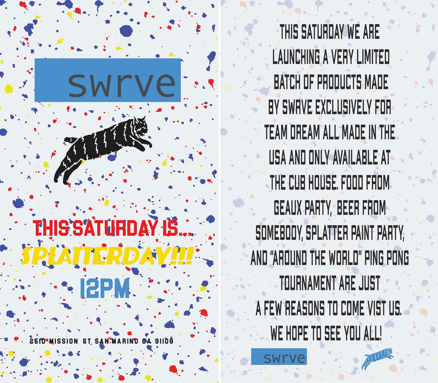 SPLATTERDAY! a SWRVE and Team Dream Party in Los Angeles Tomorrow!
