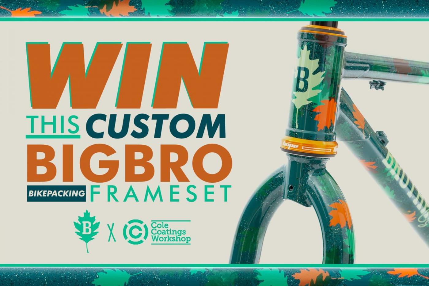 Win this Brother Cycles Frame Painted by Cole Coatings