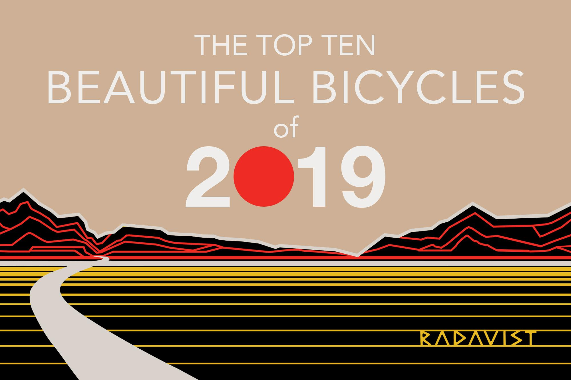 Top Ten Beautiful Bicycles of 2019