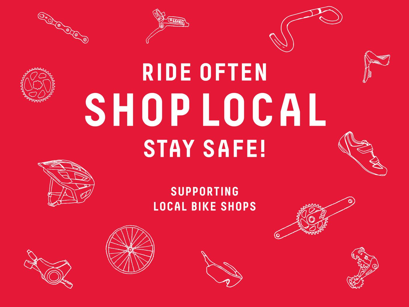 Ride Often, Shop Local, Stay Safe!