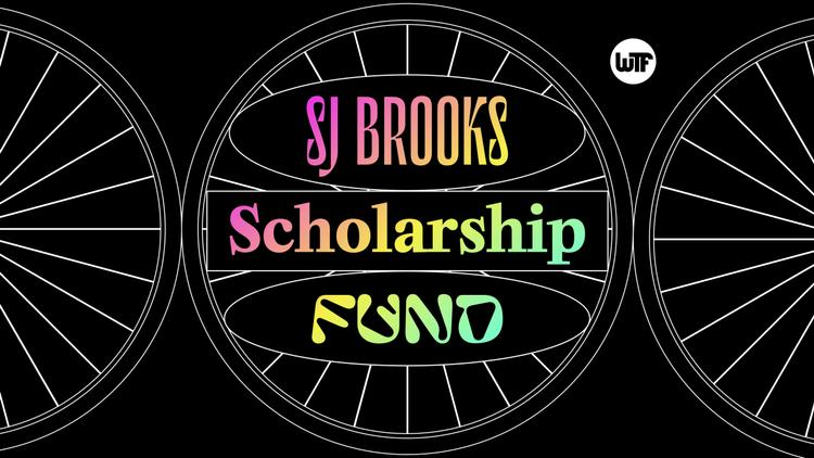 WTF Bikexplorers Launch the 2020 SJ Brooks Scholarship Fundraiser